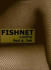 FISHNET by Paul A. Toth