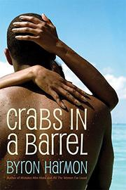 CRABS IN A BARREL by Byron Harmon