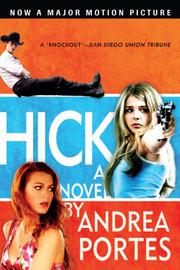 HICK by Andrea Portes