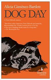 DOG DAY by Alicia Giménez-Bartlett