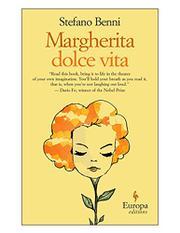 MARGHERITA DOLCE VITA by Stefano Benni