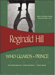 WHO GUARDS A PRINCE by Reginald Hill