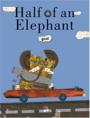 HALF OF AN ELEPHANT by Gusti
