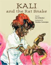 KALI AND THE RAT SNAKE by Zai Whitaker