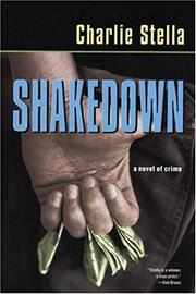 SHAKEDOWN by Charlie Stella
