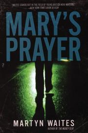 MARY'S PRAYER by Martyn Waites