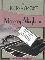 THE TIGER IN THE SMOKE by Margery Allingham