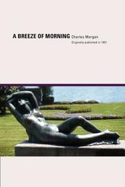 A BREEZE OF MORNING by Charles Morgan