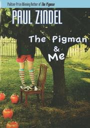 THE PIGMAN AND ME by Paul Zindel