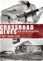 CROSSROAD BLUES by Ace Atkins