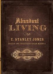 ABUNDANT LIVING by Stanley E. Jones