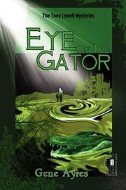 EYE OF THE GATOR by E.C. Ayres