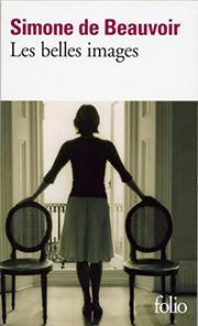 LES BELLES IMAGES by Simone de Beauvoir