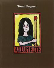 ALLUMETTE by Tomi Ungerer