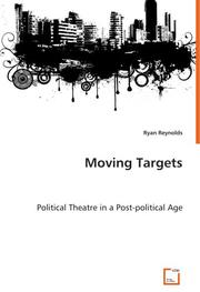 MOVING TARGETS by William J. Reynolds