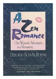 A ZEN ROMANCE by Deborah Boliver Boehm