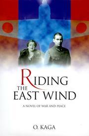 RIDING THE EAST WIND by Otohiko Kaga