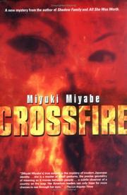 CROSSFIRE by Miyuki Miyabe