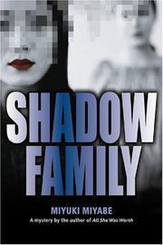SHADOW FAMILY by Miyuki Miyabe