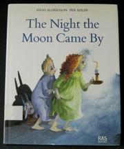 THE NIGHT THE MOON CAME BY by Hans Alfredson