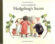HEDGEHOG'S SECRET by Lena Anderson