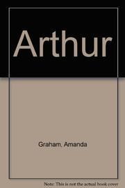 ARTHUR by John Graham