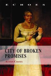CITY OF BROKEN PROMISES by Austin Coates