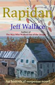 RAPIDAN by Jeff Wallace