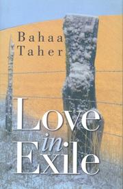 LOVE IN EXILE by Bahaa Taher