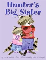 HUNTER'S BIG SISTER by Laura Malone Elliot