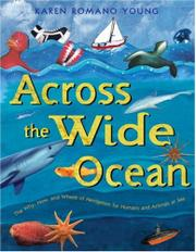 ACROSS THE WIDE OCEAN by Karen Romano Young