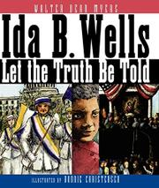 IDA B. WELLS by Walter Dean Myers