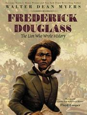 FREDERICK DOUGLASS by Walter Dean Myers