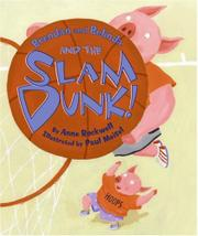 BRENDAN AND BELINDA AND THE SLAM DUNK! by Anne Rockwell