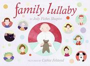 FAMILY LULLABY by Jody Fickes Shapiro
