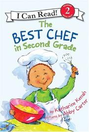 THE BEST CHEF IN SECOND GRADE by Katharine Kenah