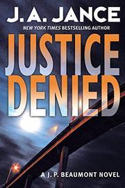 JUSTICE DENIED by J.A. Jance