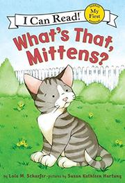 Cover art for WHAT'S THAT, MITTENS?