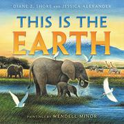 THIS IS THE EARTH by Diane Z. Shore