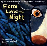 FIONA LOVES THE NIGHT by Patricia MacLachlan