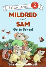 Cover art for MILDRED AND SAM GO TO SCHOOL
