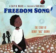 FREEDOM SONG by Sally M. Walker
