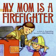 Cover art for MY MOM IS A FIREFIGHTER