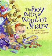 Book Cover for THE BOY WHO WOULDN'T SHARE