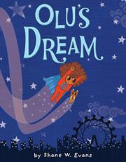 OLU'S DREAM by Shane W.  Evans