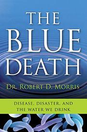 THE BLUE DEATH by Robert D. Morris