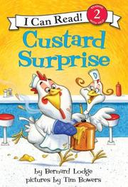 CUSTARD SURPRISE by Bernard Lodge