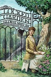 THE LOCKED GARDEN by Gloria Whelan