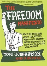 THE FREEDOM MANIFESTO by Tom Hodgkinson