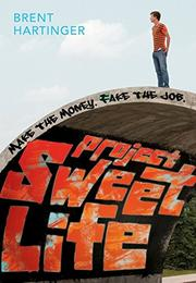 PROJECT SWEET LIFE by Brent Hartinger